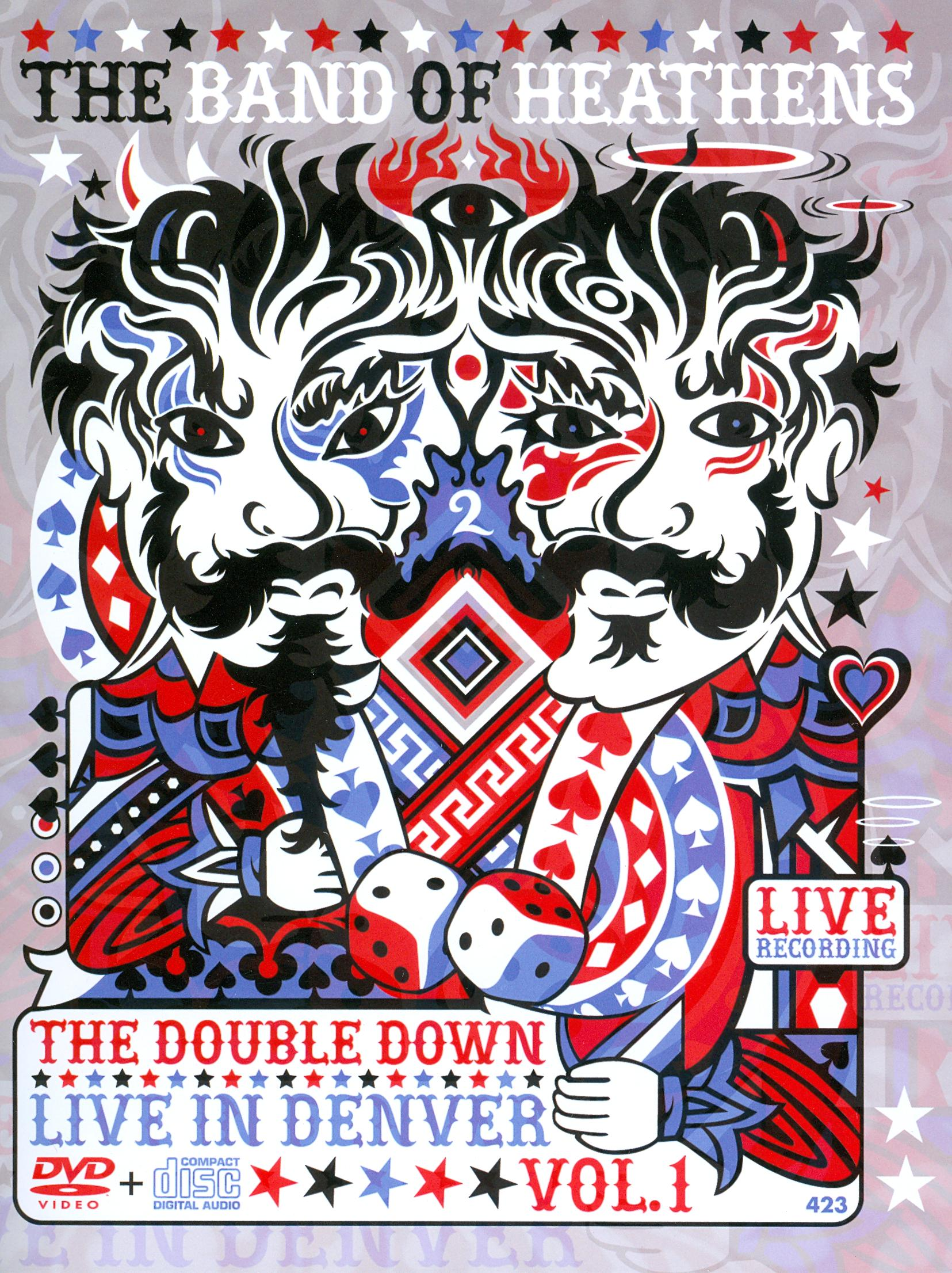 The Band of Heathens: The Double Down - Live in Denver, Vol. 1