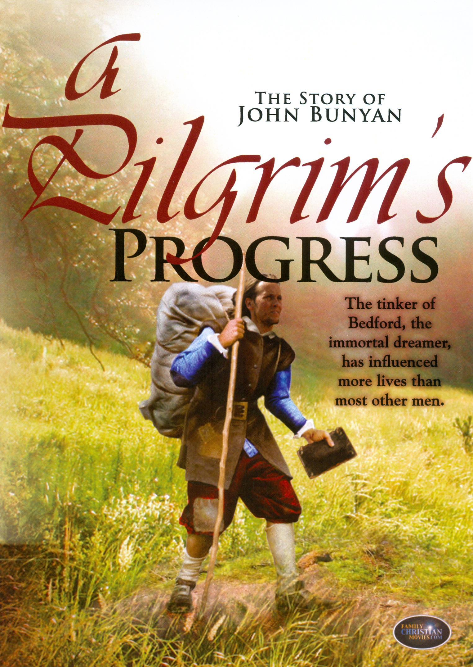 A Pilgrim's Progress: The Story of John Bunyan