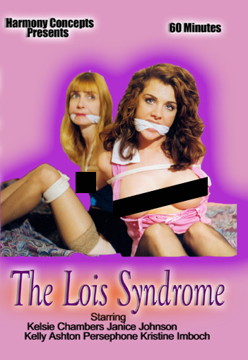 The Lois Syndrome