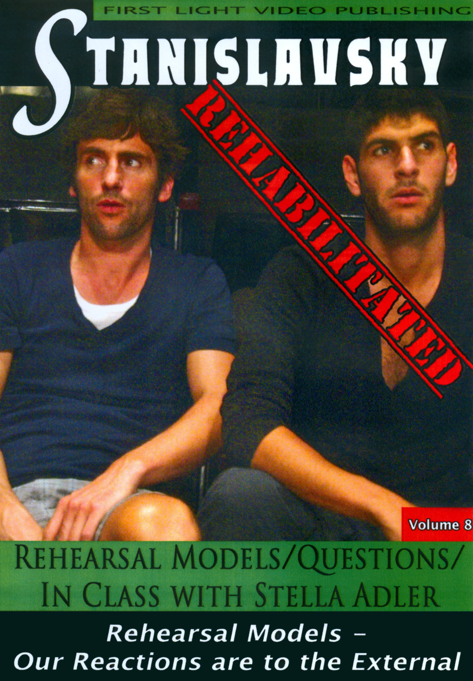 Rehearsal Models/Questions/In Class with Stella Adler