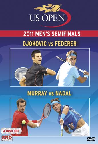 US Open: 2011 Men's Semifinals - Djokovic vs. Federer/Murray vs. Nadal
