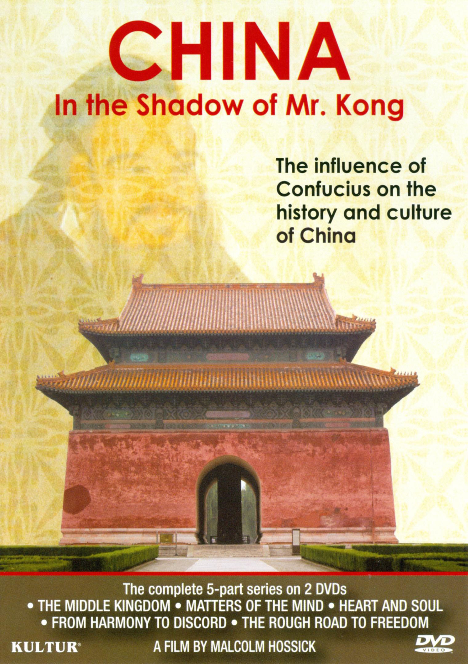 China: In the Shadow of Mr. Kong