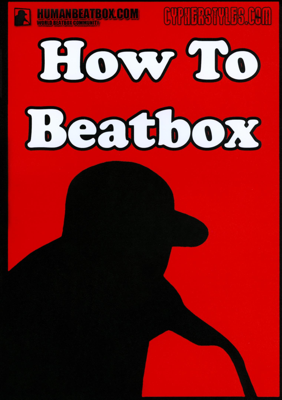 How to Beatbox