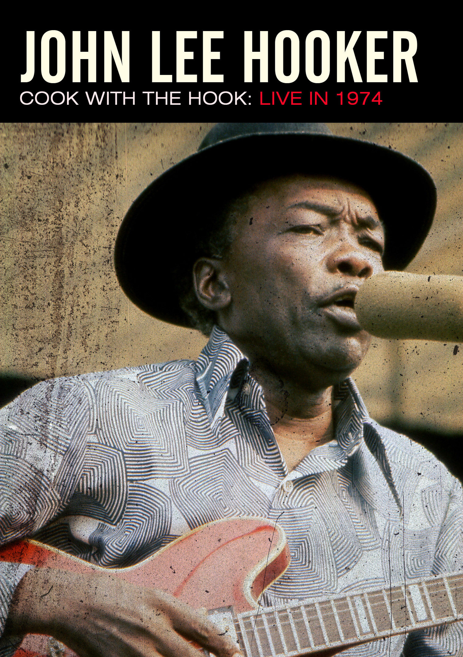 John Lee Hooker: Cook with the Hook - Live in 1974