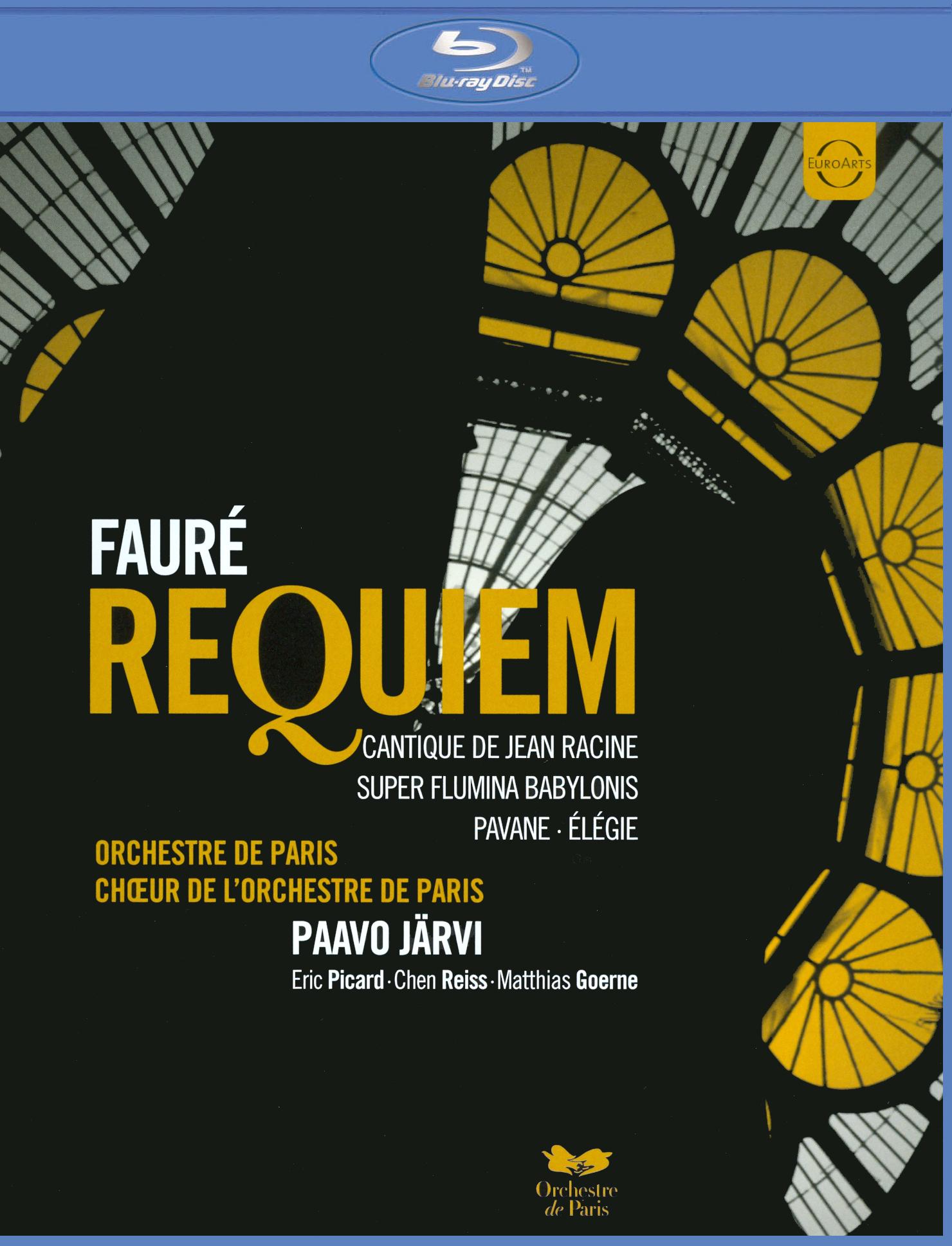 Orchestre de Paris/Paavo Järvi: Fauré - Requiem
