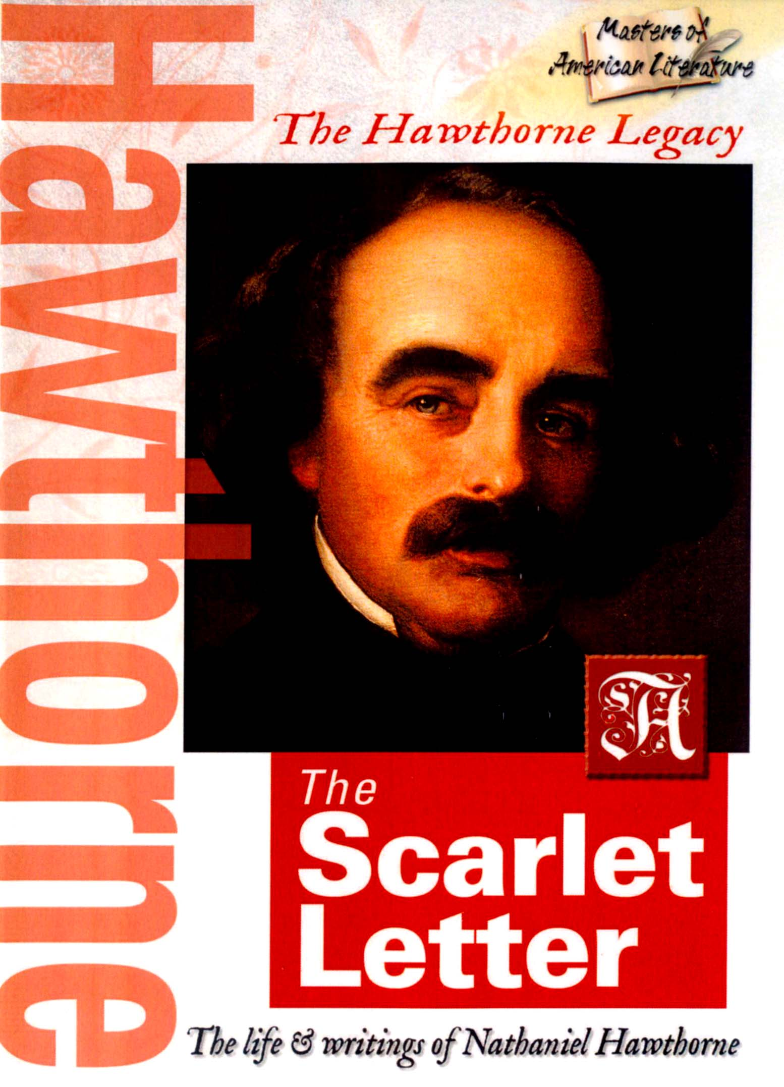 the culmination of everything about nathaniel hawthornes life in the scarlet letter