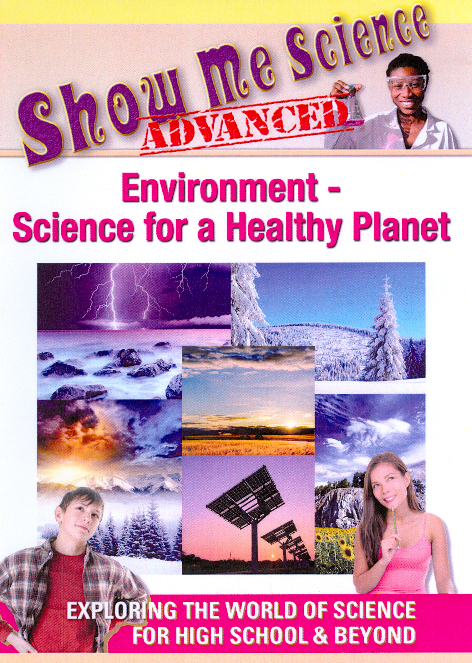 Show Me Science Advanced: Environment - Science for a Healthy Planet