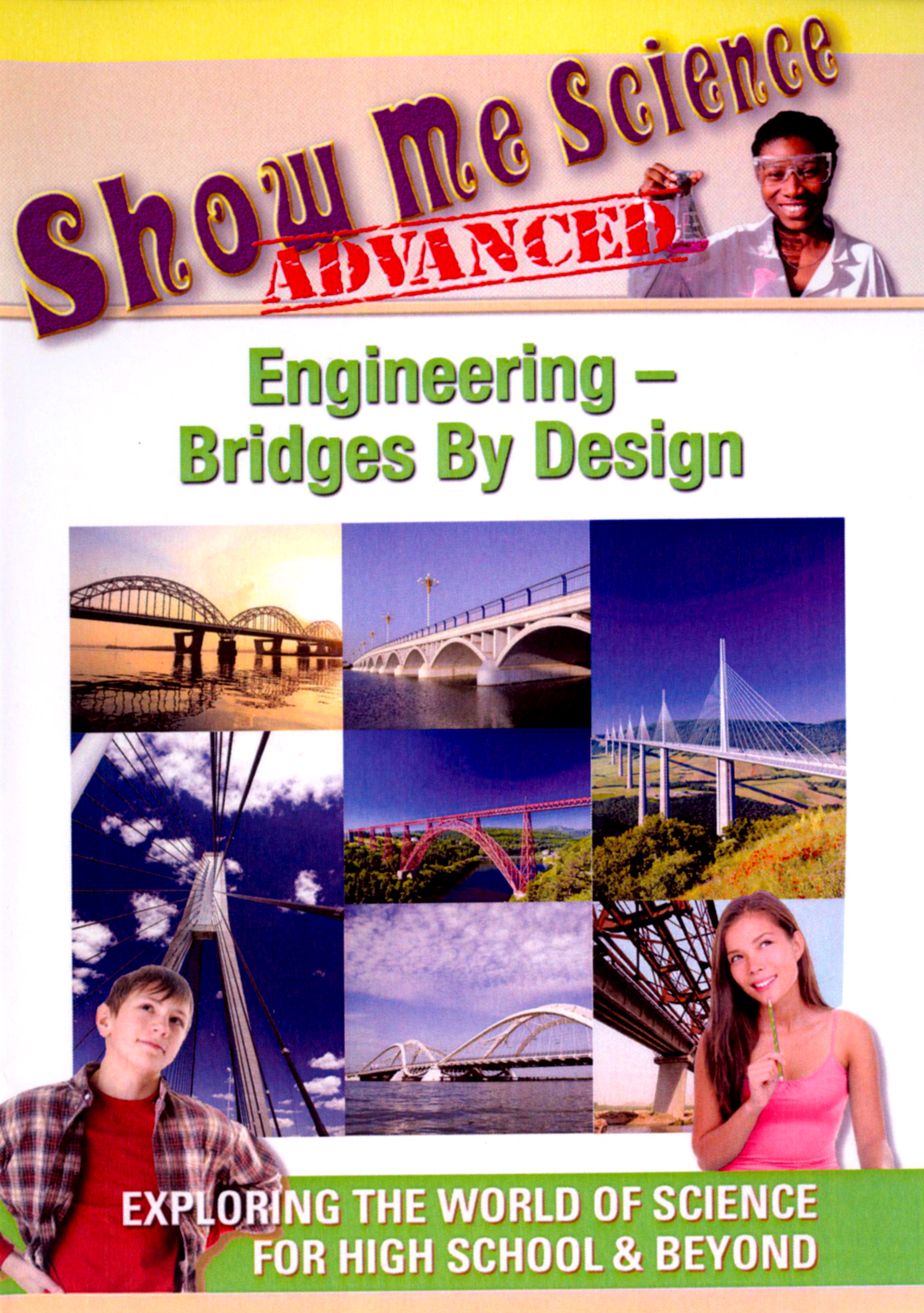Show Me Science Advanced: Engineering - Bridges by Design