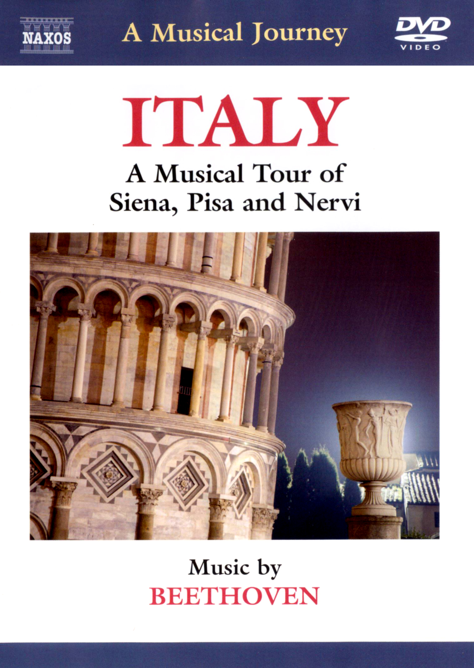 A Musical Journey: Italy - A Musical Tour of Siena, Pisa and Nervi