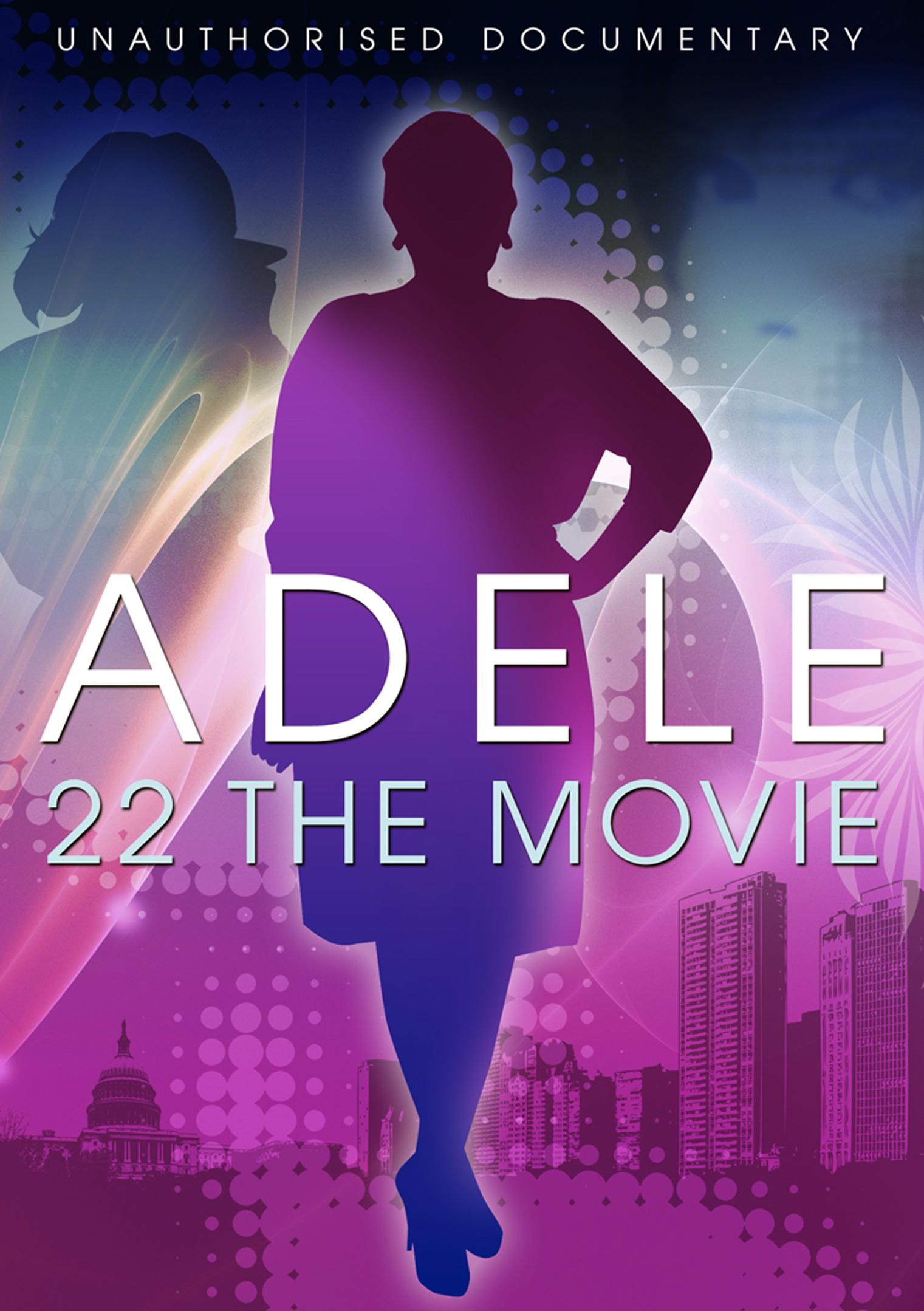Adele: 22 - The Movie