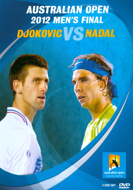 Australian Open 2012 Men's Final: Djokovic vs. Nadal