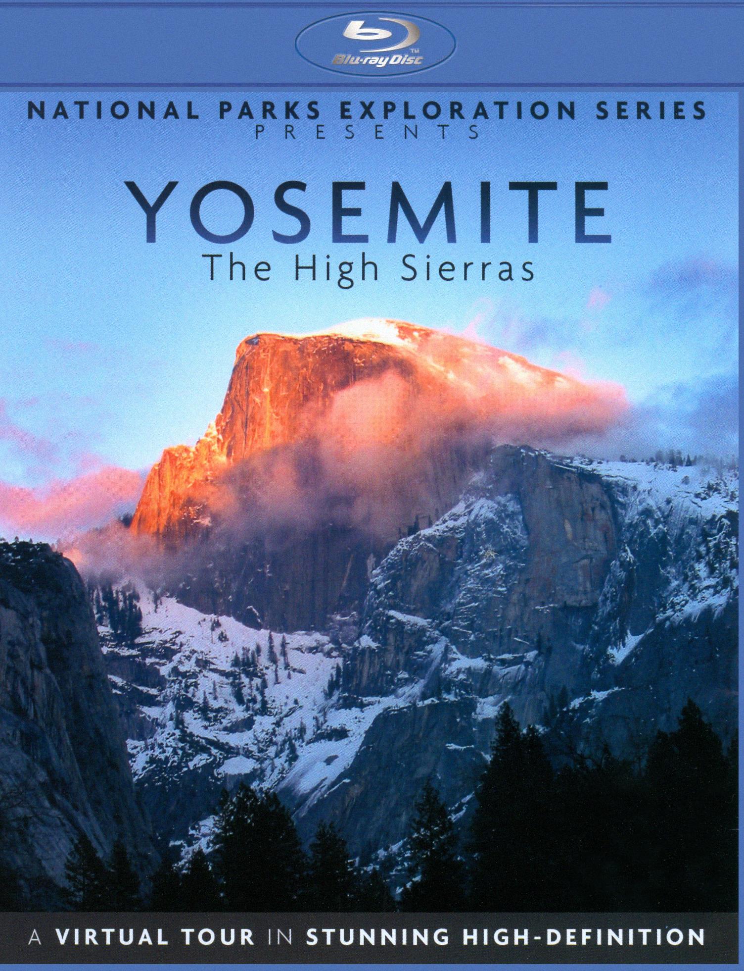 Yosemite: The High Sierras