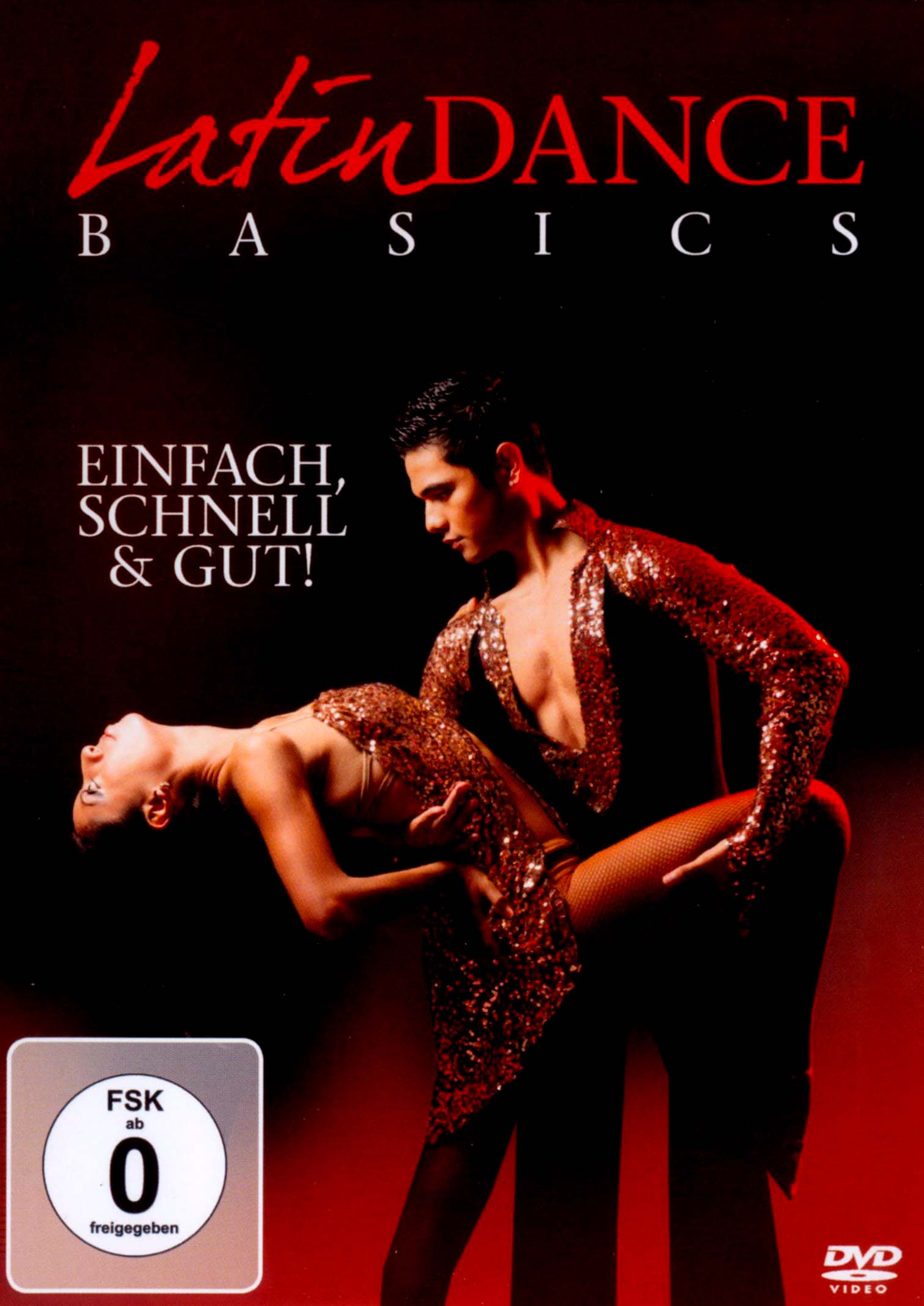 Latin Dance Basics - Einfach, Schnell & Gut!