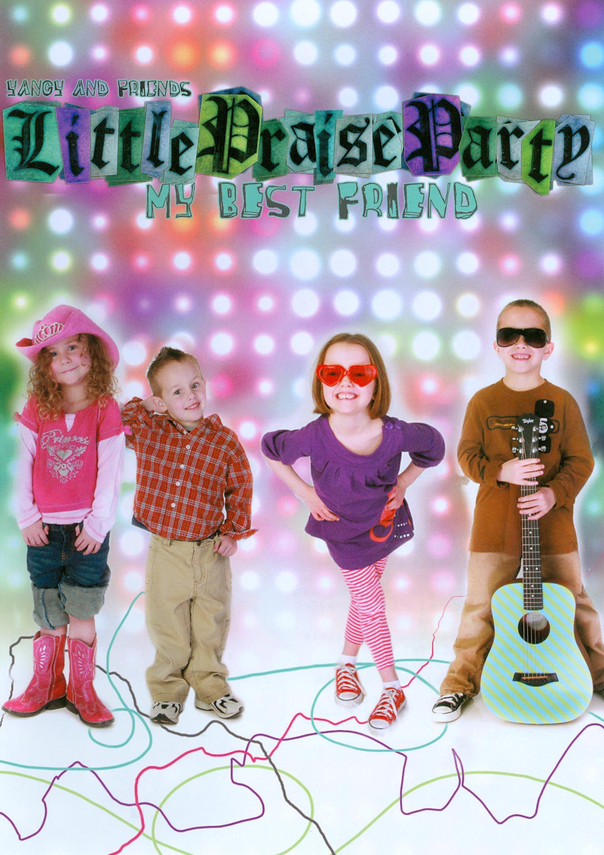 Yancy and Friends: Little Praise Party - My Best Friend