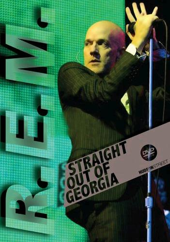 R.E.M.:Straight Out of Georgia