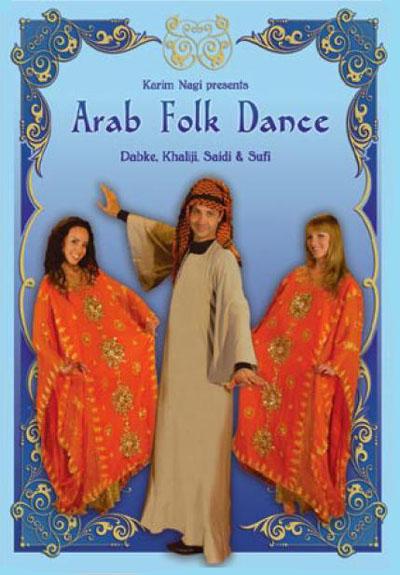 Karim Nagi Presents: Arab Folk Dance - Dabke, Khaliji, Saidi & Sufi