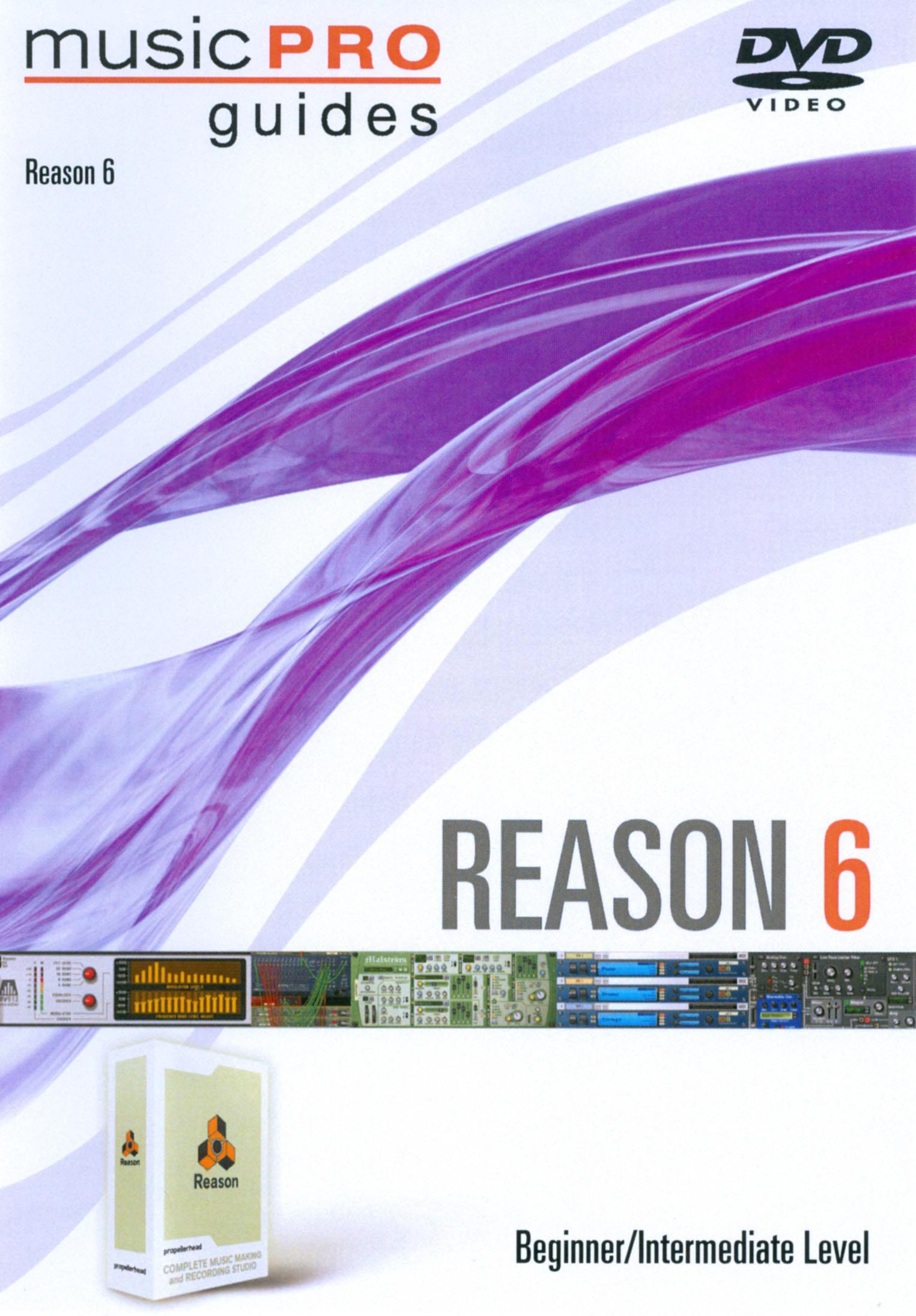 MusicPro Guides: Reason 6 - Beginner/Intermediate Level