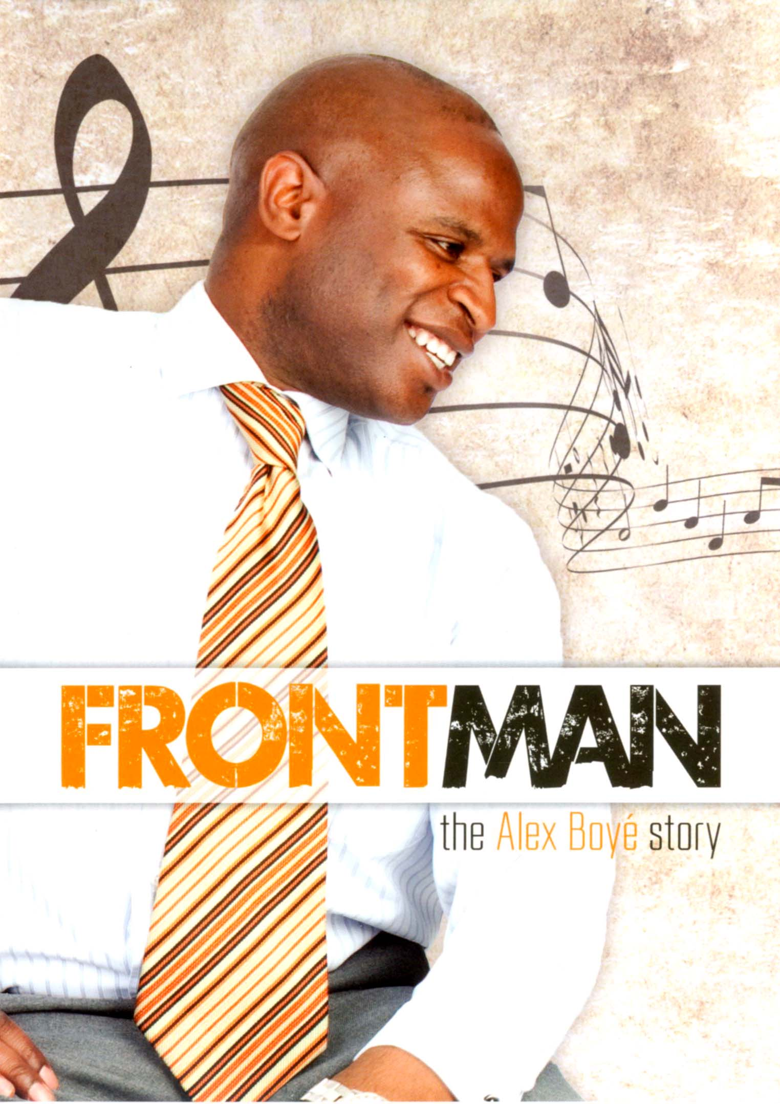 Front Man: The Alex Boyé Story