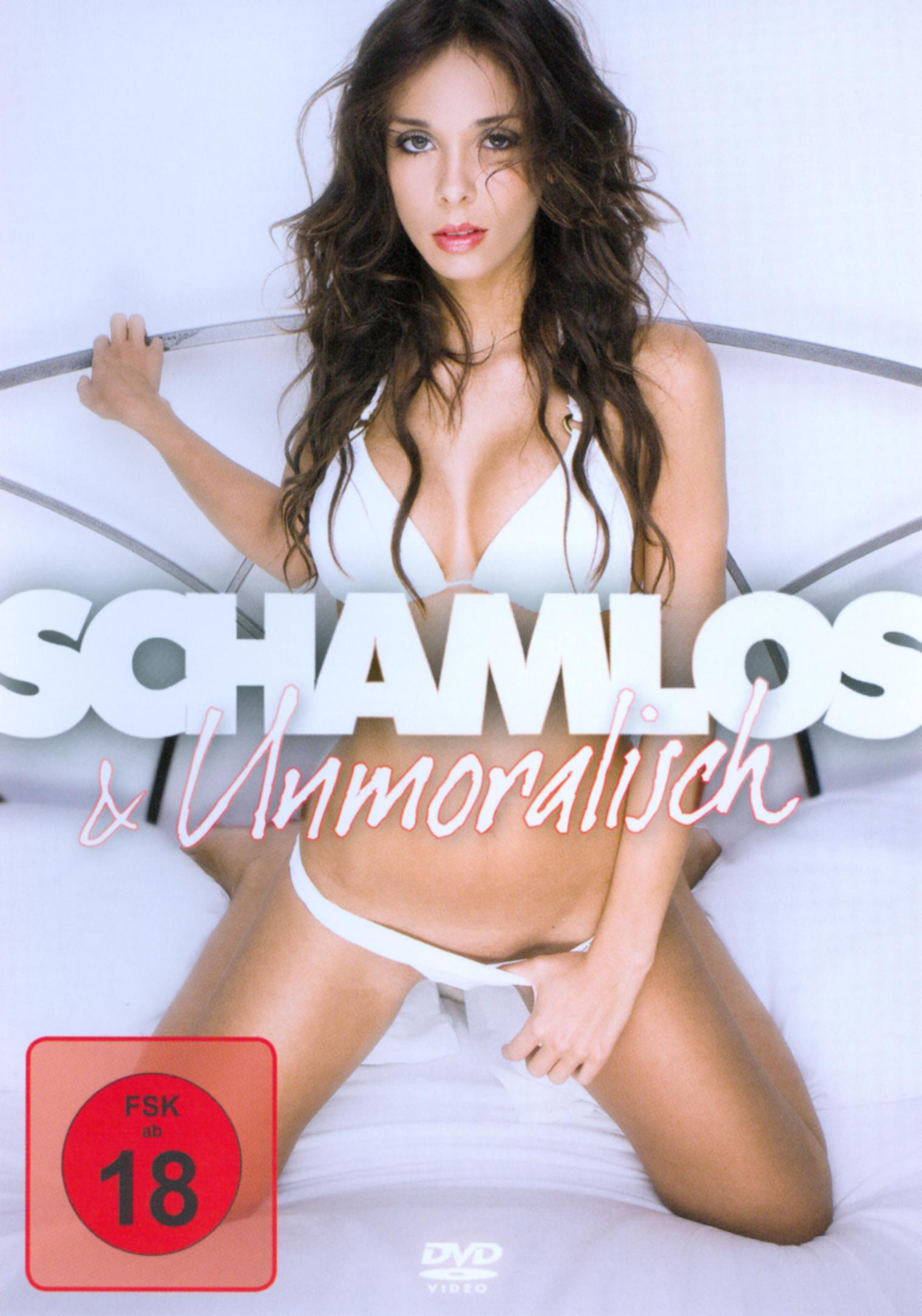 Schamlos & Unmoralisch