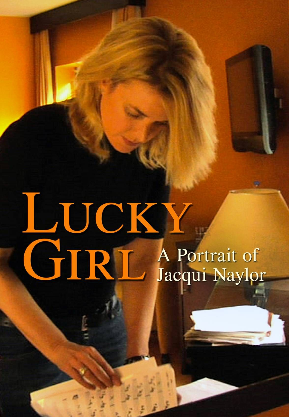 Lucky Girl: A Portrait of Jacqui Naylor