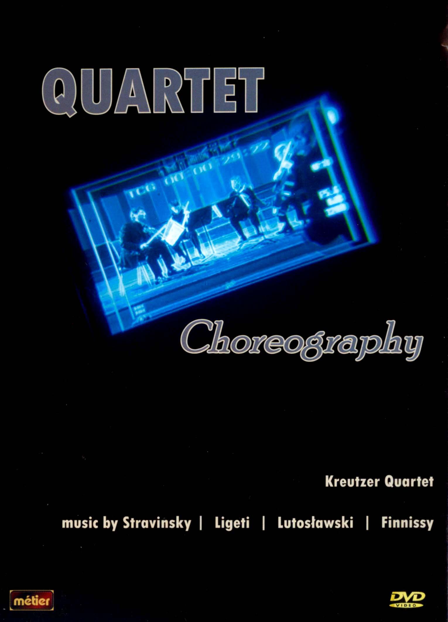 Kreutzer Quartet: Quartet Choreography