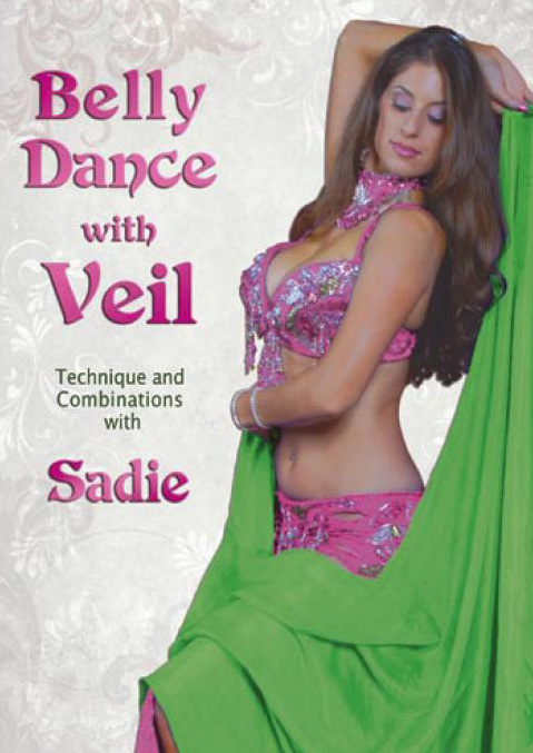 Belly Dance With Veil: Technique and Combinations with Sadie