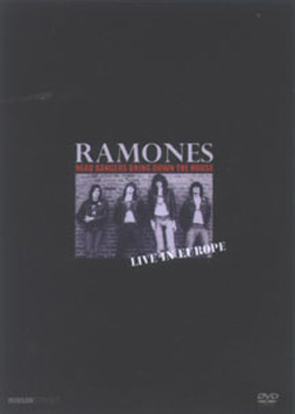 The Ramones: Head Bangers Bring Down the House - Live in Europe