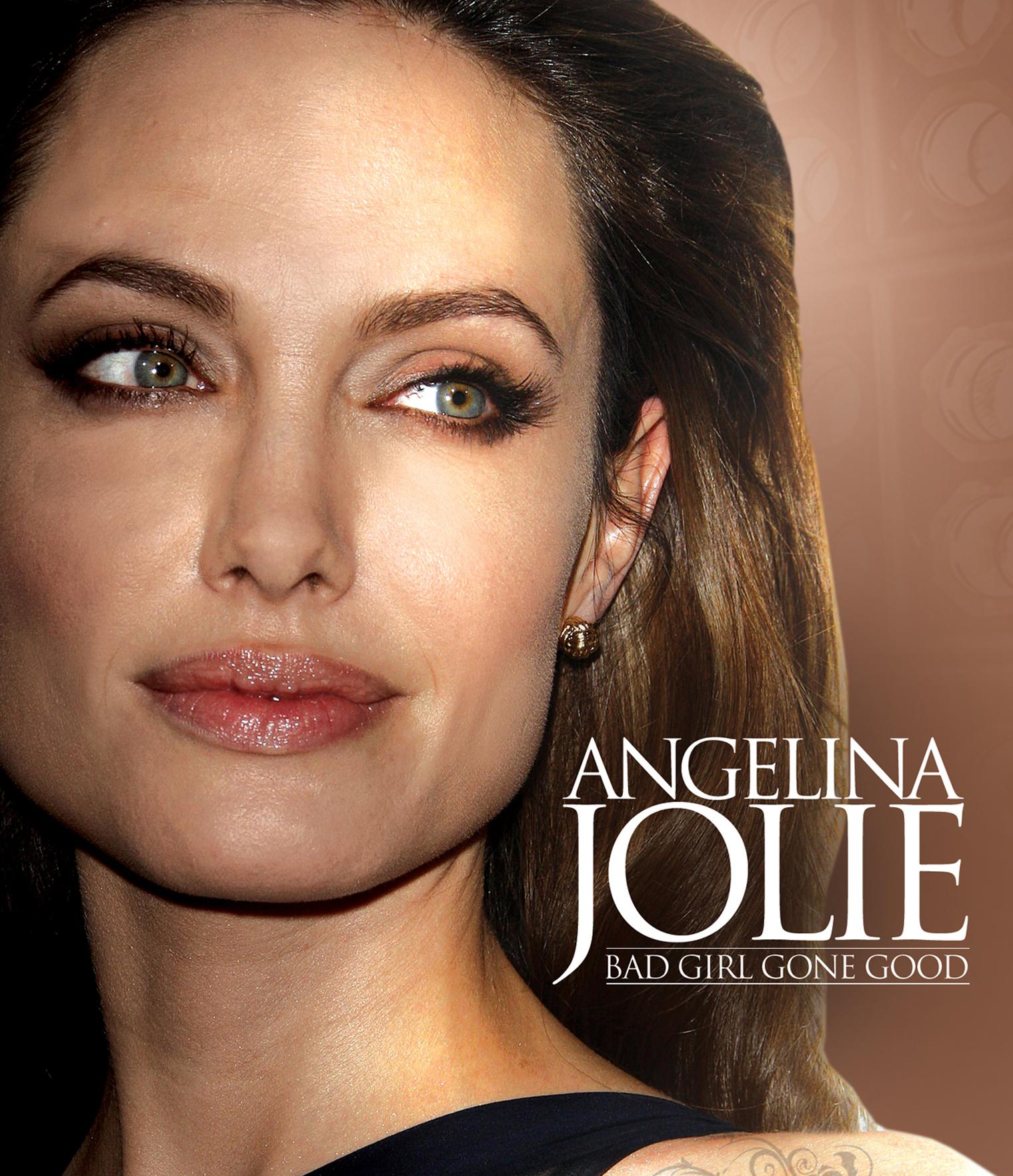 Angelina Jolie: Bad Girl Gone Good - Unauthorized Documentary