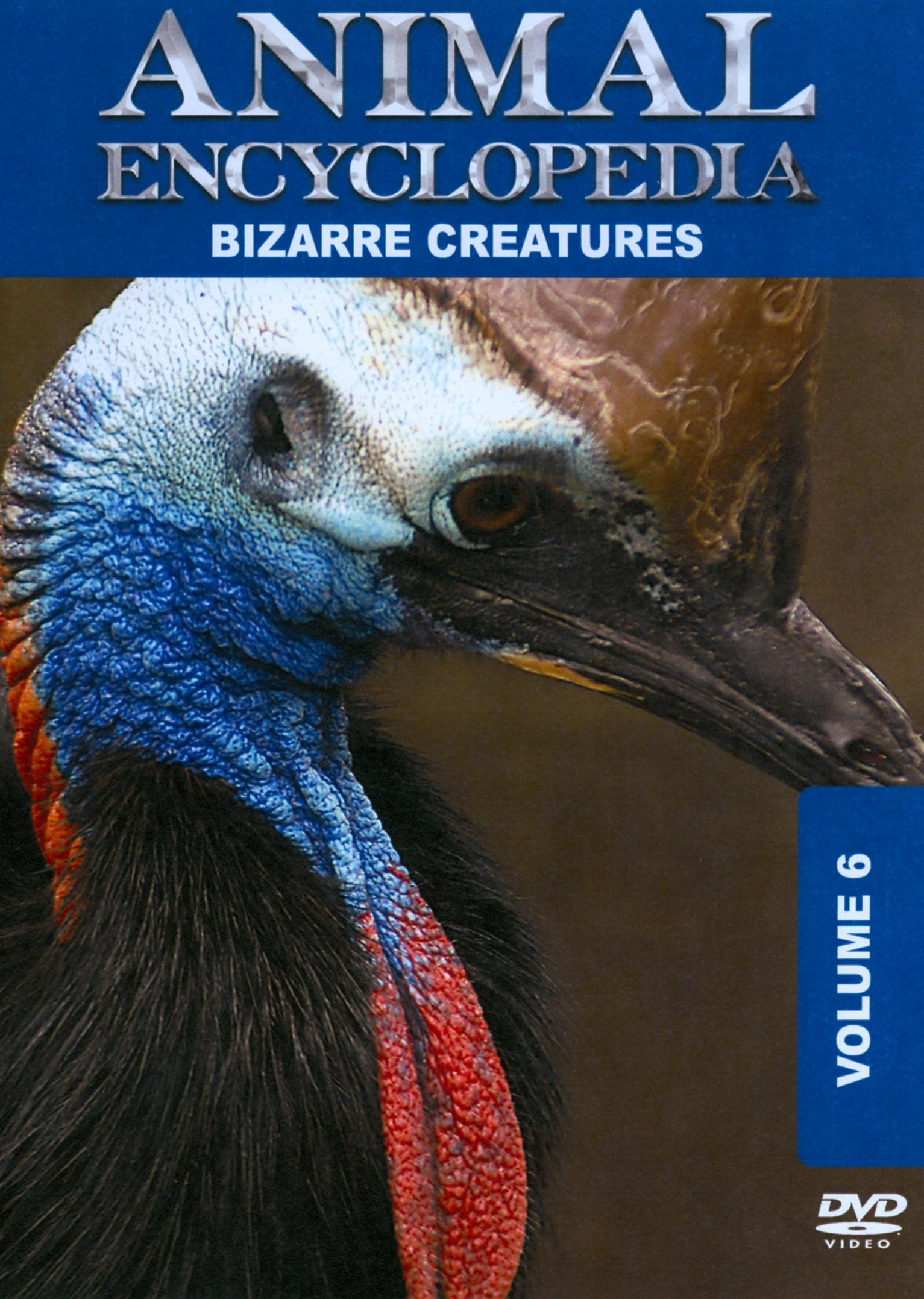 Animal Encyclopedia, Vol. 6: Bizarre Creatures