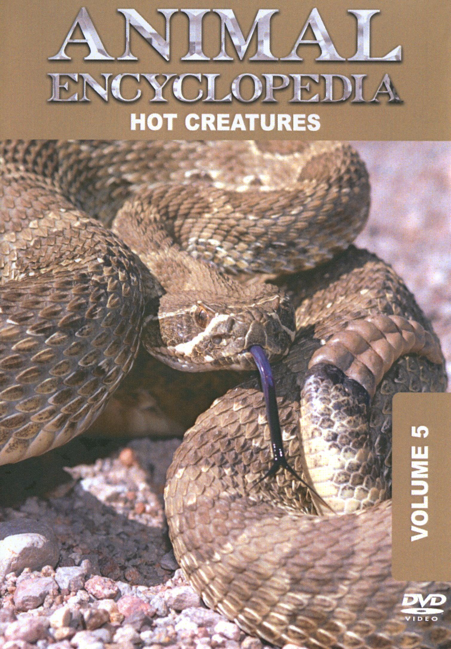 Animal Encyclopedia, Vol. 5: Hot Creatures