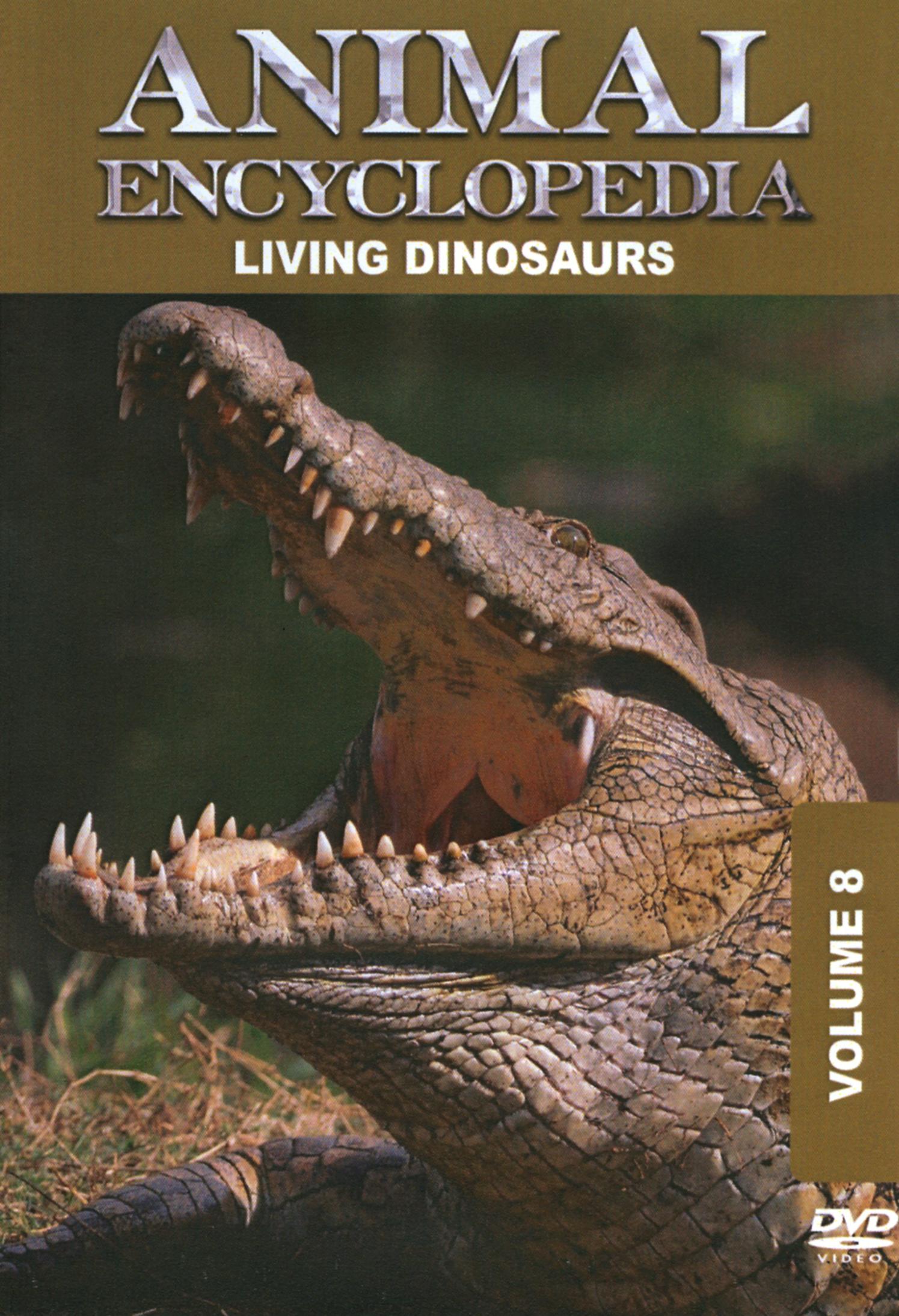 Animal Encyclopedia, Vol. 8: Living Dinosaurs