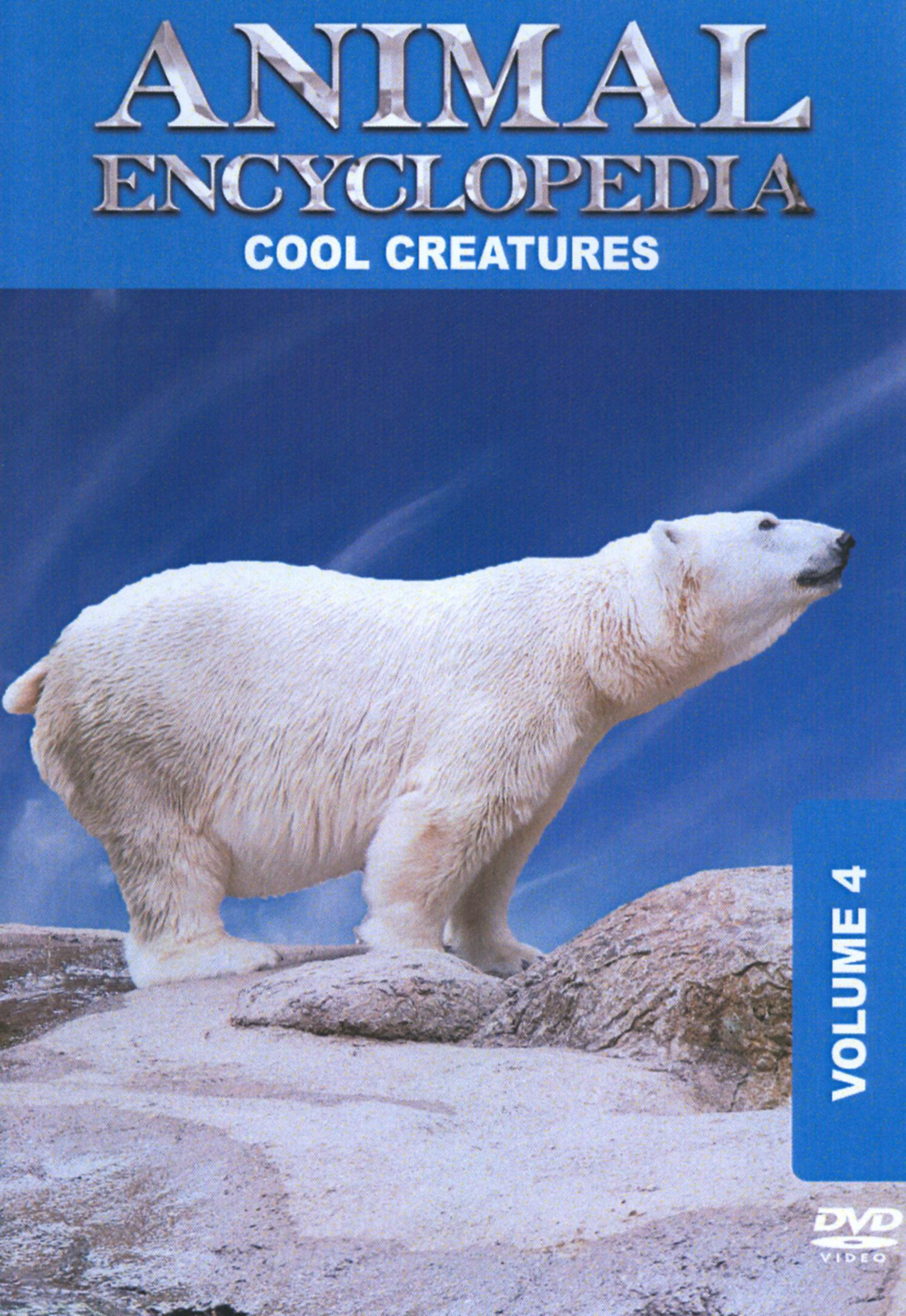 Animal Encyclopedia, Vol. 4: Cool Creatures
