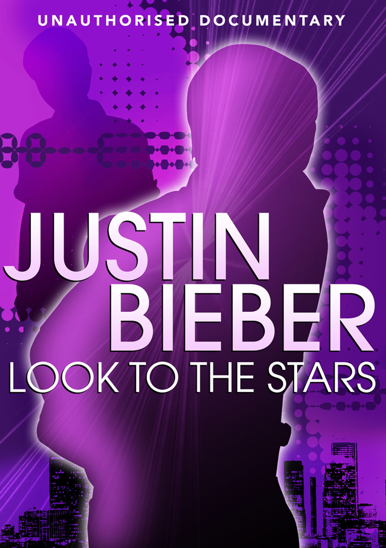 Justin Bieber: Look to the Stars