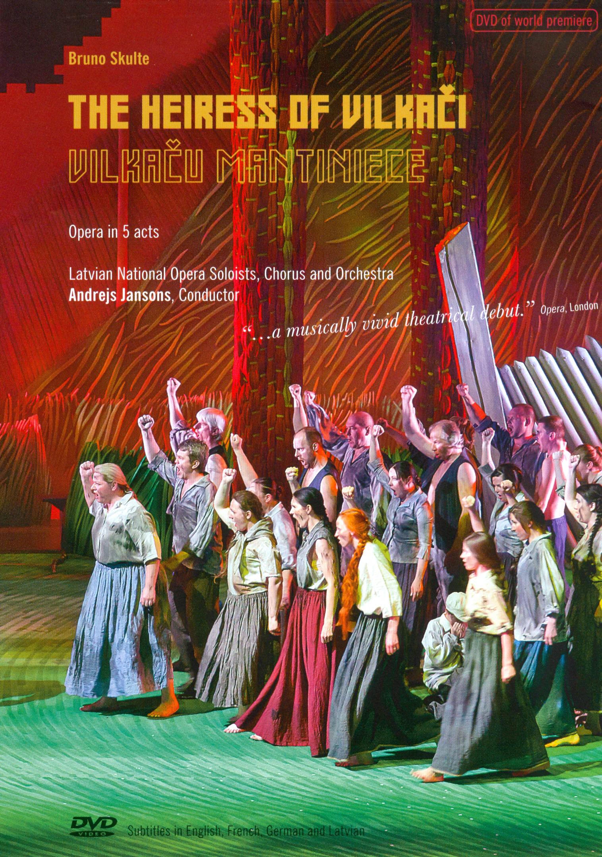 The Heiress of Vilkaci (Latvian National Opera)