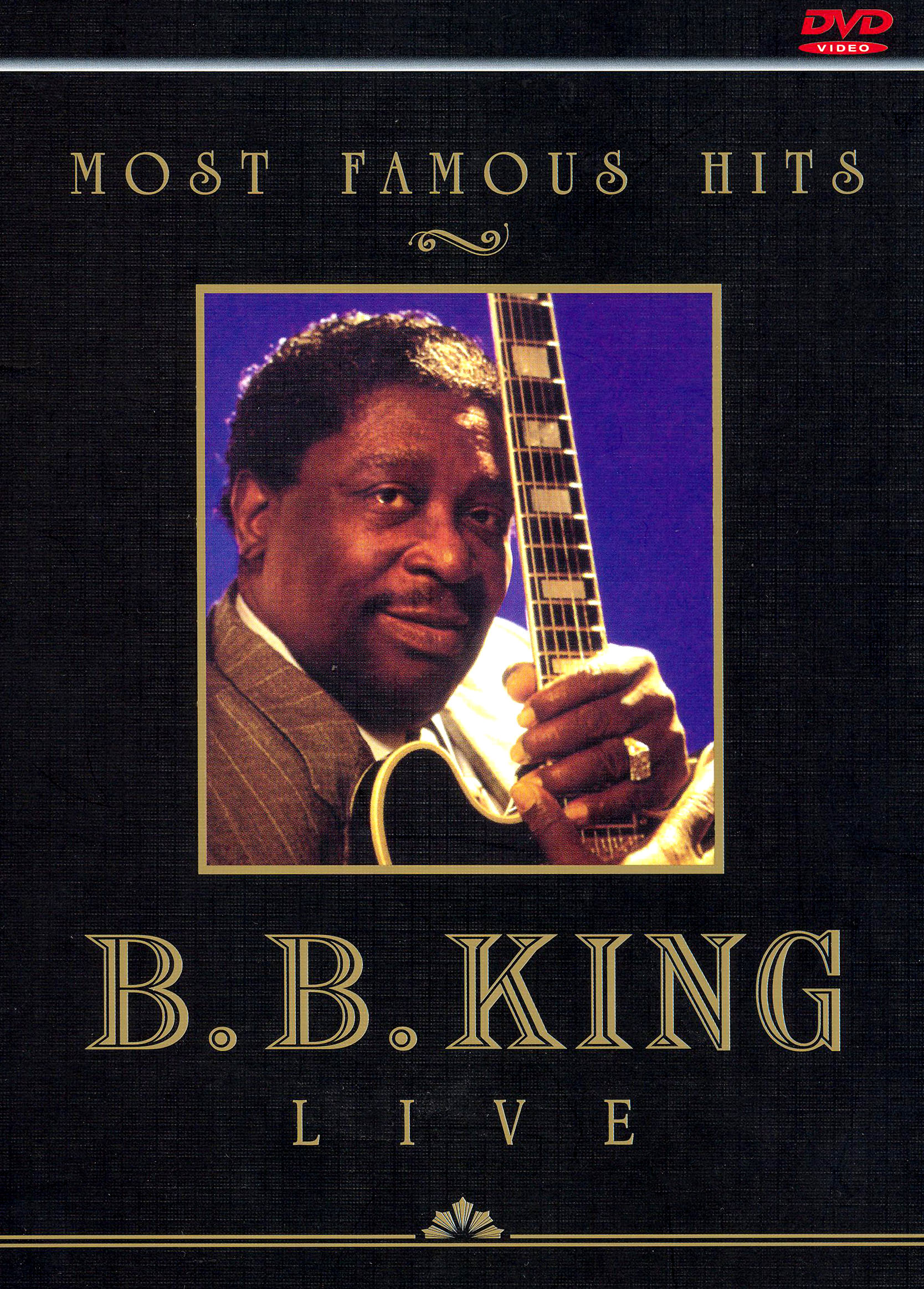 Most Famous Hits: B.B. King Live