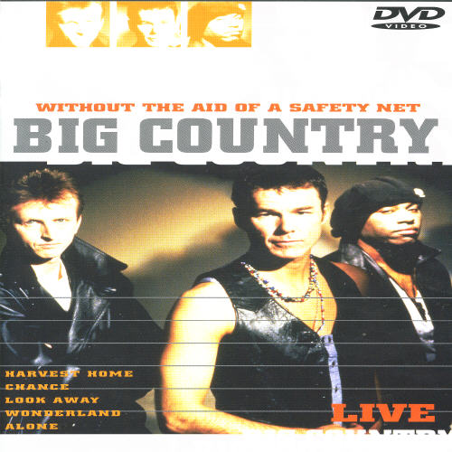 Big Country: Without the Aid of a Safety Net - Live