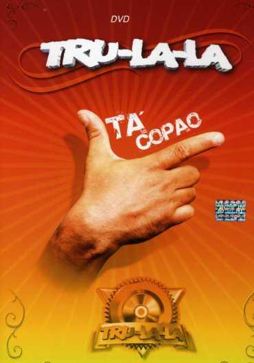 Tru-La-La: Ta' Copao