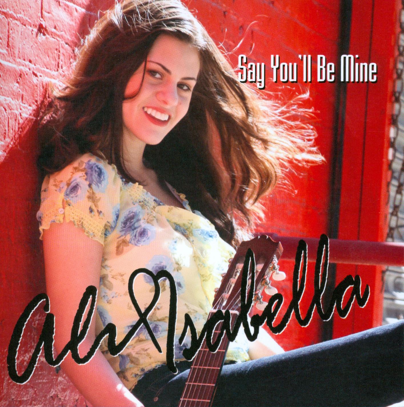 Ali Isabella: Say You'll Be Mine