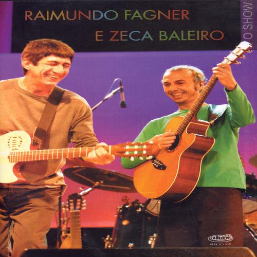 Raimundo Fagner & Zeca Baleiro
