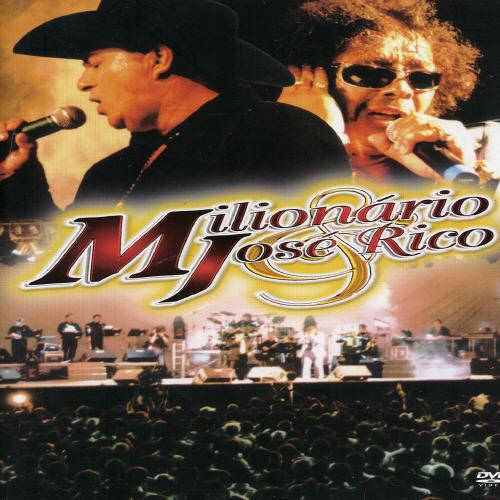 Milionario / Jose Rico: As Gargantas De Ouro Do Brasil