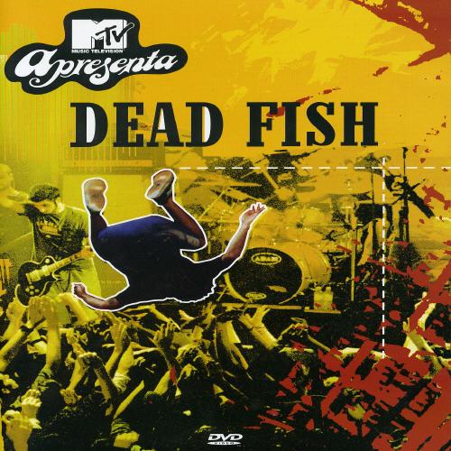 MTV Apresenta: Dead Fish