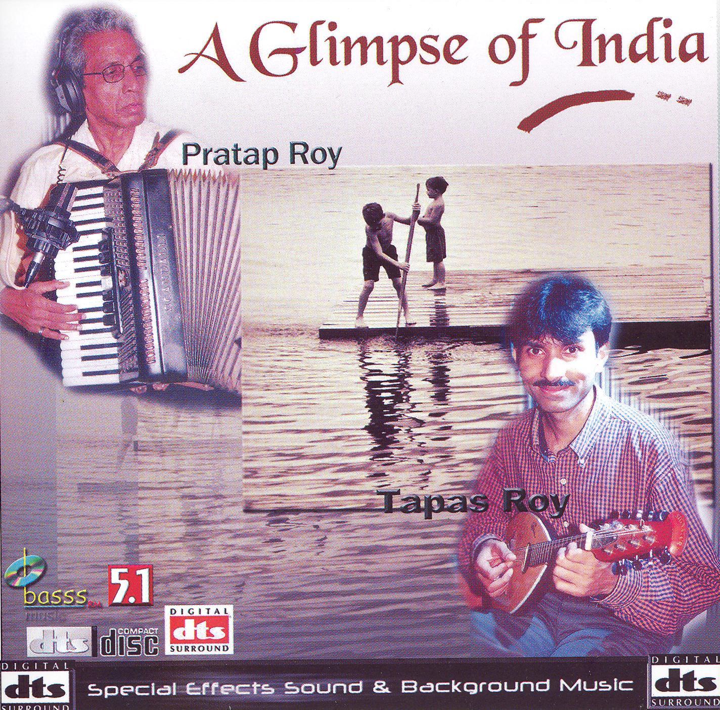 Pratap Roy/Tapas Roy: A Glimpse of India