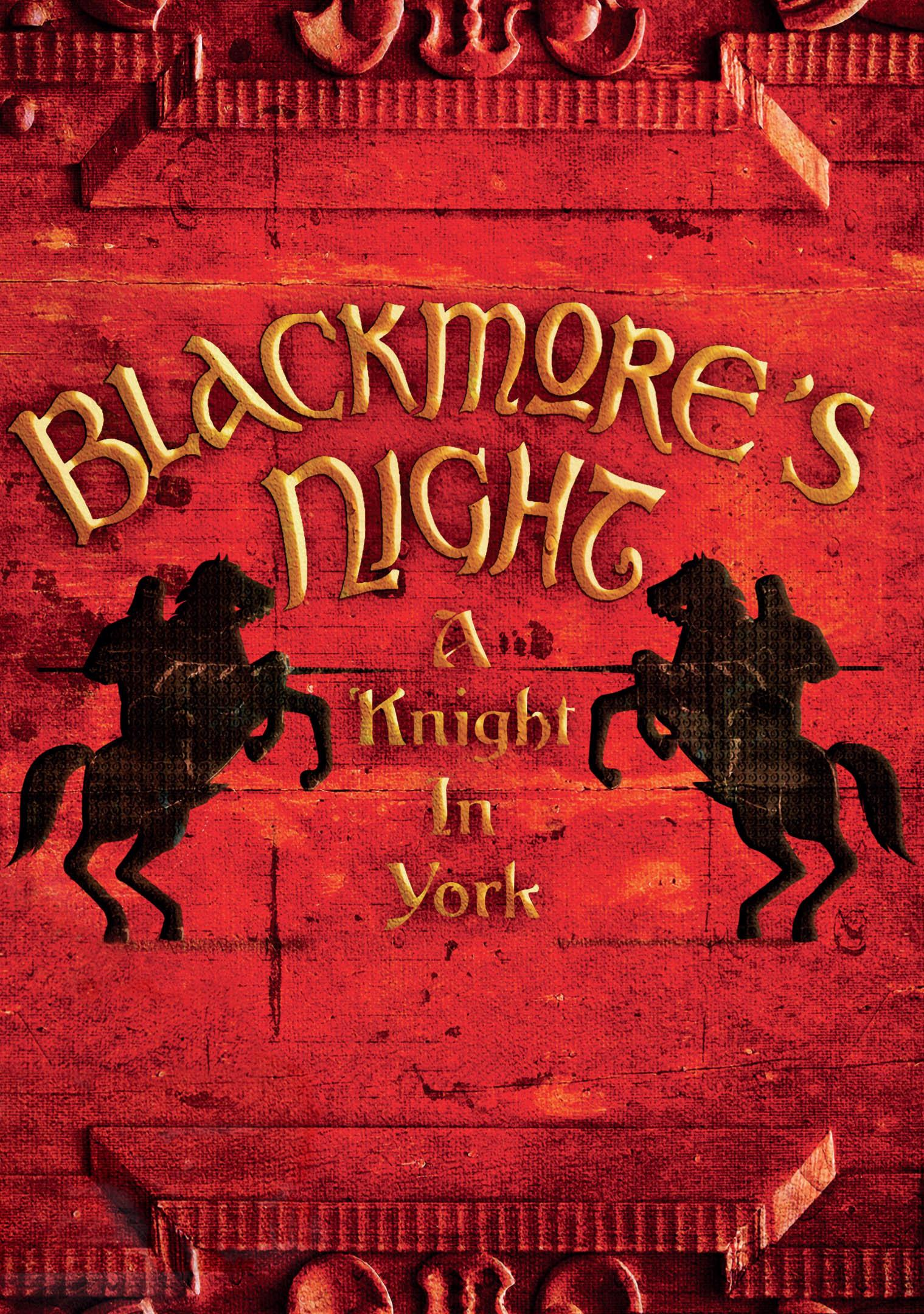 Blackmore's Night: A Knight in York