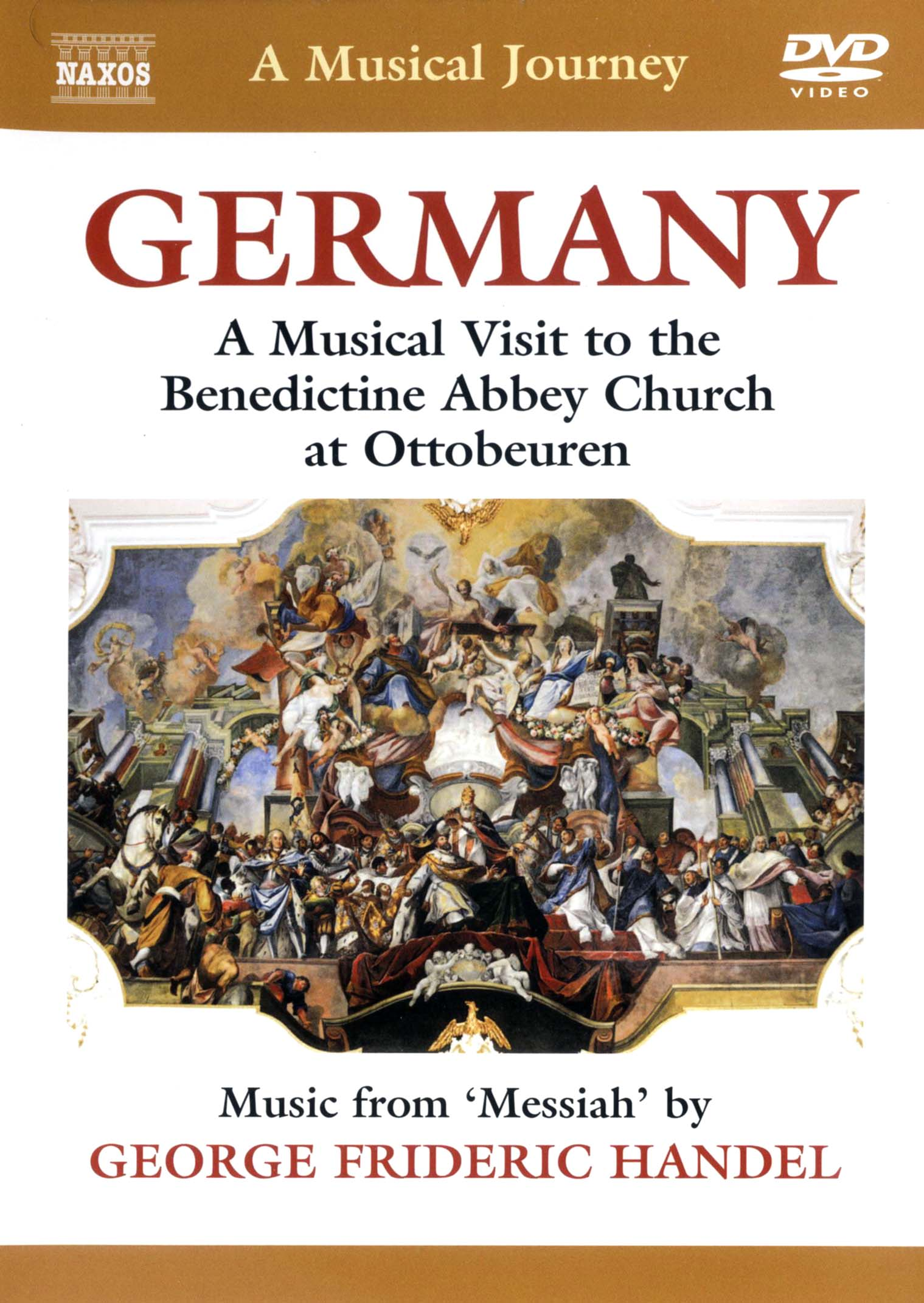 A Musical Journey: Germany - A Musical Visit to the Benedictine Abbey Church at Ottobeuren