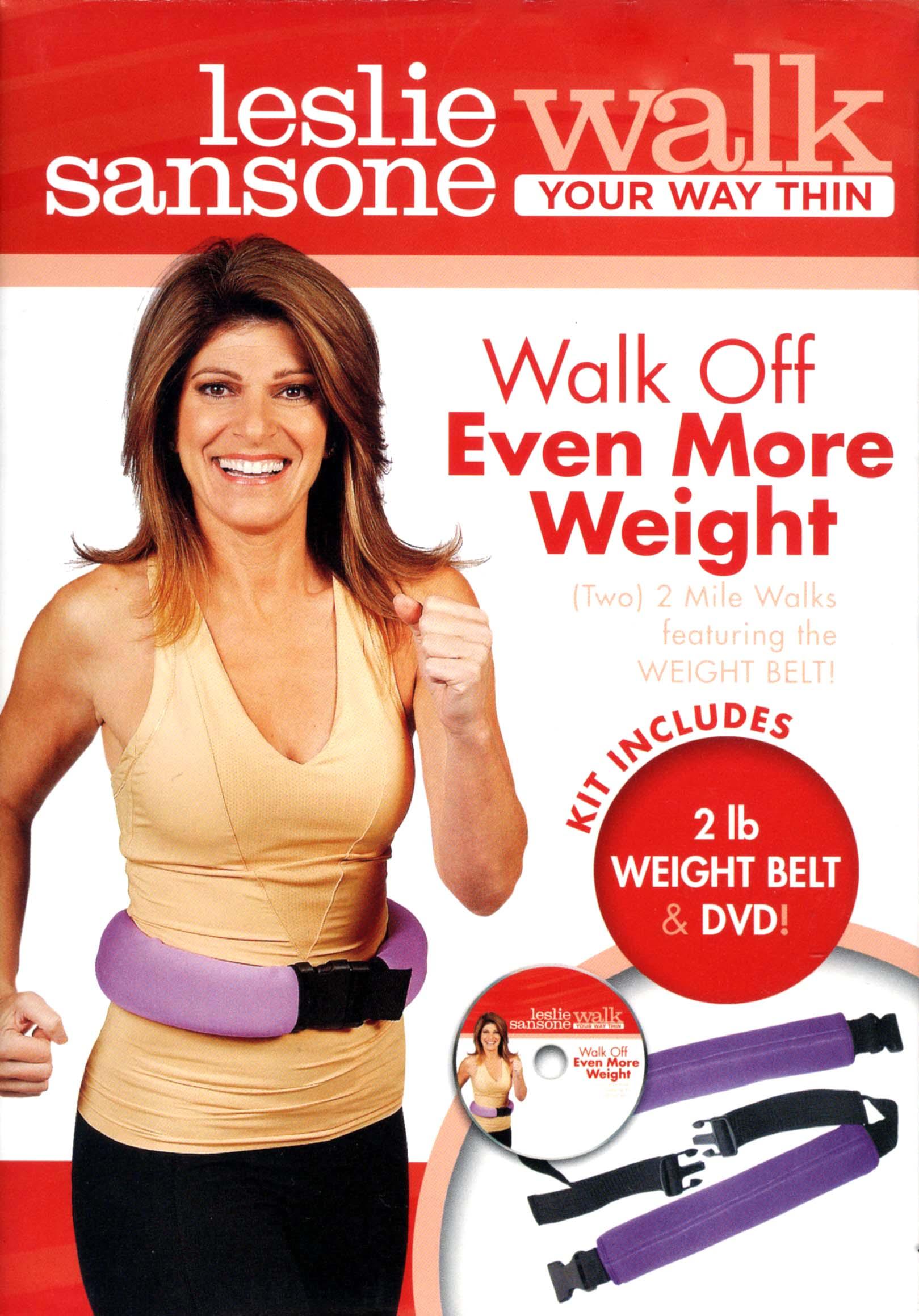 Leslie Sansone: Walk Your Way Thin - Walk Off Even More Weight