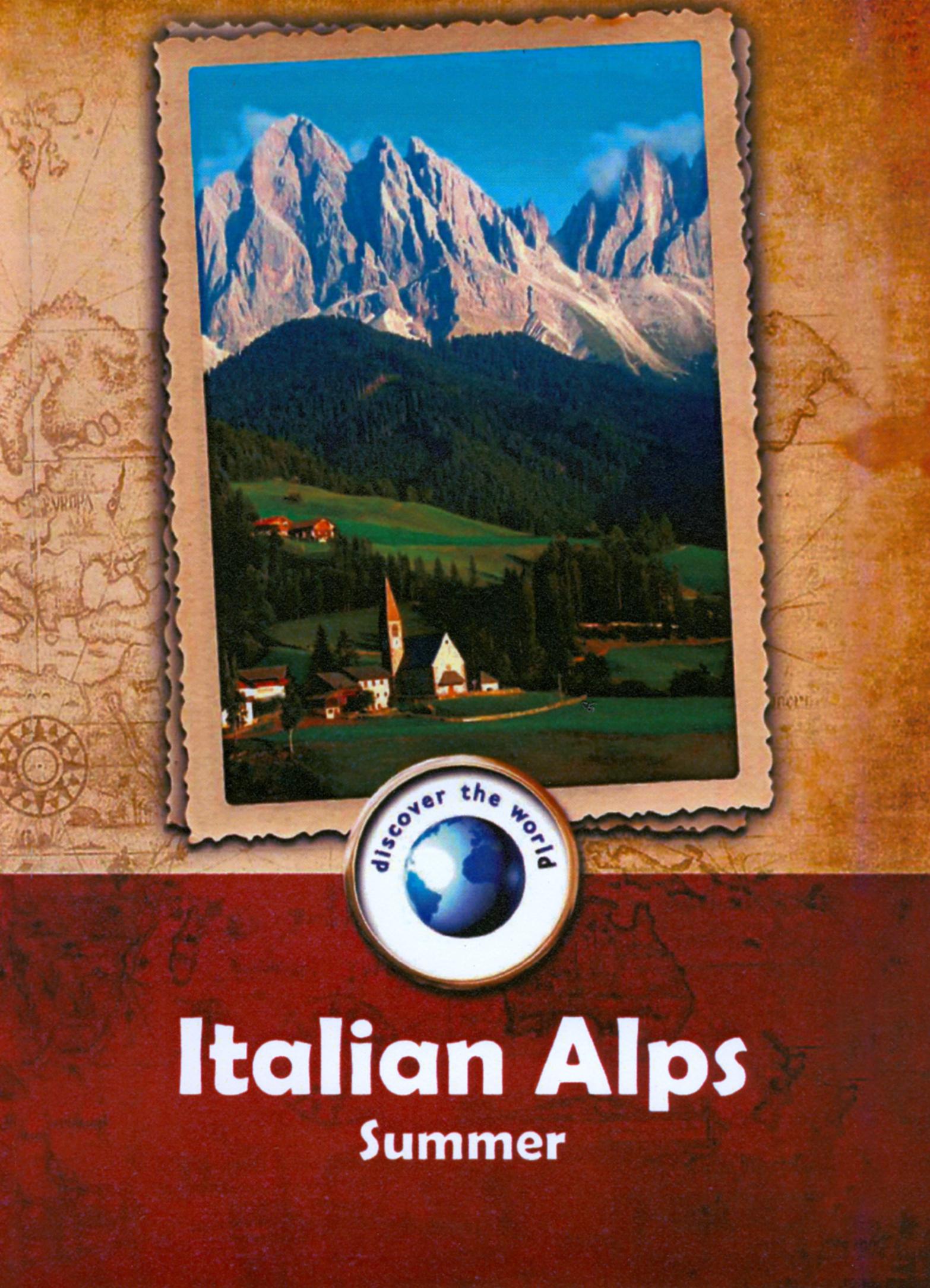 Discover the World: Italian Alps - Summer
