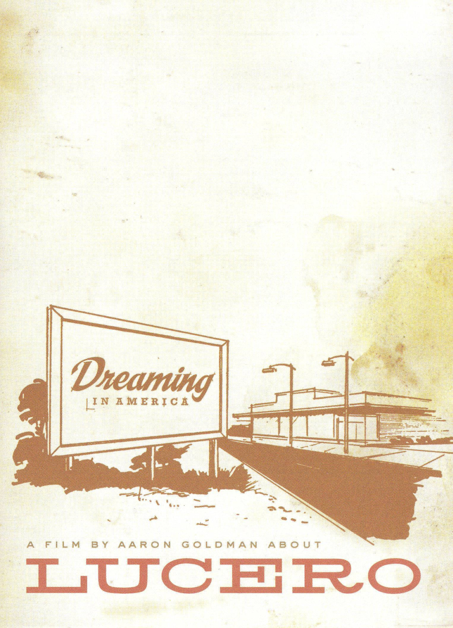 Lucero: Dreaming in America