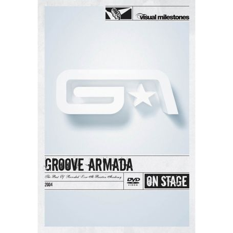Groove Armada: The Best Of - Recorded Live at Brixton Academy