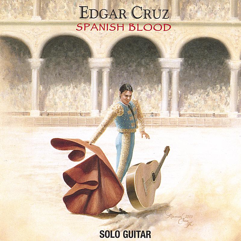 Edgar Cruz: Spanish Blood