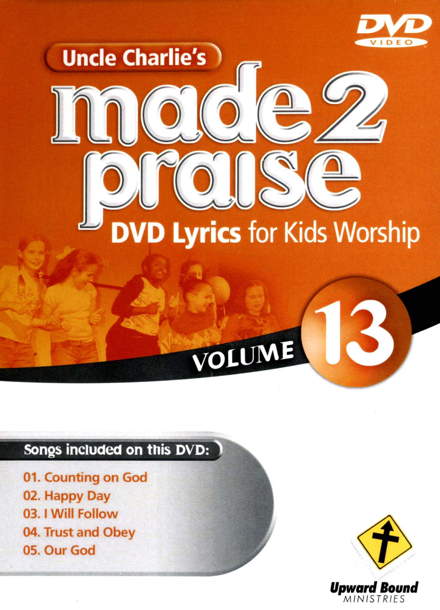 Uncle Charlie's Made 2 Praise, Vol. 13